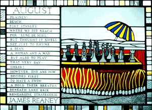 "James Reaney's ""August"" poem from the calendar. Stained glass design by Ted Goodden (1991)."