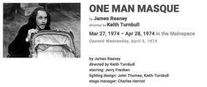 Jerry Franken in James Reaney's One Man Masque, 1974 at the Tarragon Theatre